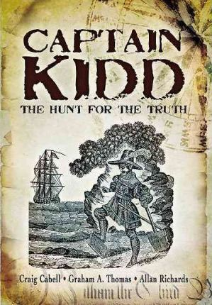 Captain Kidd : The Hunt for the Truth