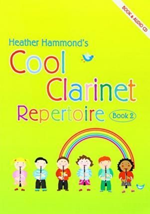 COOL CLARINET REPERTOIRE BOOK 2 PUPIL