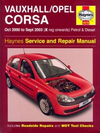vauxhall opel corsa petrol and diesel service and repair manual rh bookdepository com Opel Vauxhall Corsa Nurburgring vauxhall/opel corsa b workshop manual