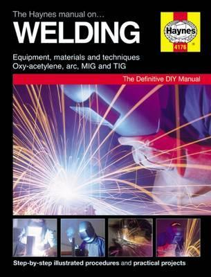 The Haynes Manual On Welding Cover Image