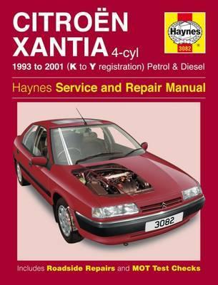 Citroen Xantia Petrol and Diesel Service and Repair Manual