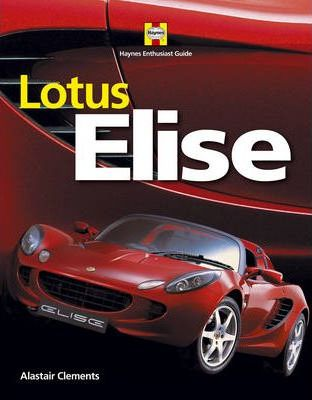 lotus elise alastair clements 9781844255740 rh bookdepository com lotus elise workshop manual pdf lotus elise s2 workshop manual pdf