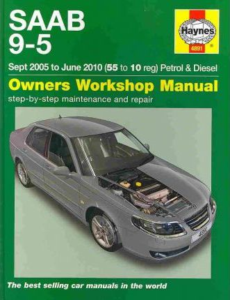 saab 9 5 petrol diesel service and repair manual peter t gill rh bookdepository com Saab 9-5 Estate Vacuum Routing Saab 9 5 Problems