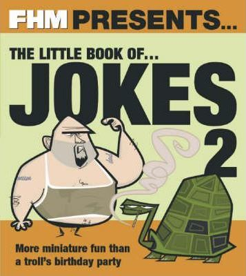 """FHM"" Presents the Little Book of Jokes 2"