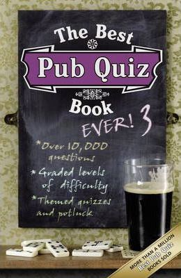 The Best Pub Quiz Book Ever! 3: 3