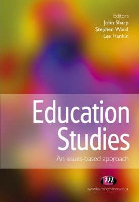 Education Studies: An Issues-based Approach