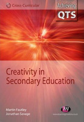Creativity in Secondary Education