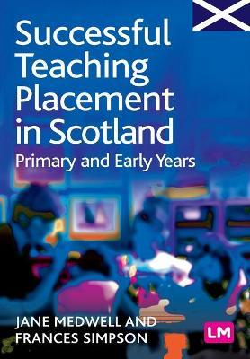 Successful Teaching Placement in Scotland Primary and Early Years Cover Image