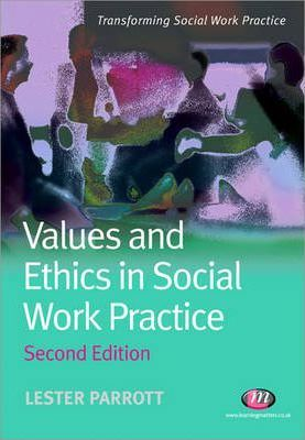 values social work practice The standards of conduct describe the values, attitudes and behaviours   against which a social worker's conduct and practice will be judged the  standards.