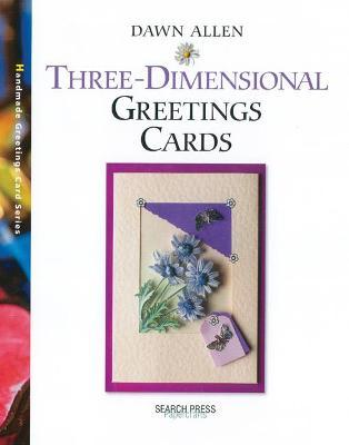 Three-Dimensional Greetings Cards