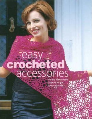 Easy Crocheted Accessories
