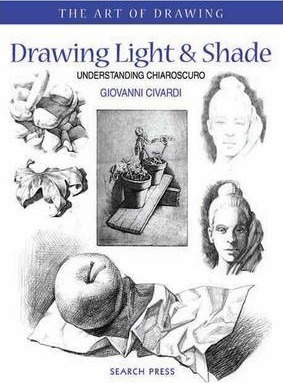 Art of Drawing: Drawing Light and Shade Cover Image