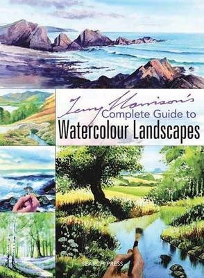 Terry Harrison's Complete Guide to Watercolour Landscapes Cover Image