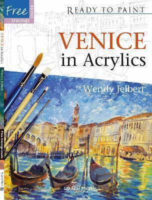 Ready to Paint: Venice in Acrylics Cover Image