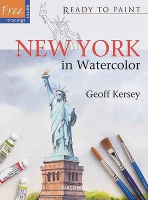 Ready to Paint: New York : In Watercolor