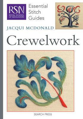 RSN Essential Stitch Guides: Crewelwork