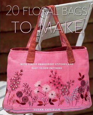 20 Floral Bags to Make Cover Image
