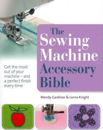 The Sewing Machine Accessory Bible Cover Image