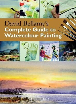 David Bellamy S Complete Guide To Watercolour Painting