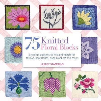 75 Knitted Floral Blocks Cover Image