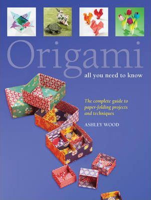 Origami All You Need to Know