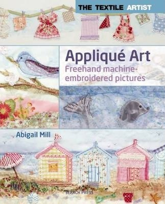 The Textile Artist: Applique Art Cover Image