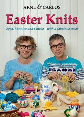 Arne & Carlos Easter Knits Cover Image