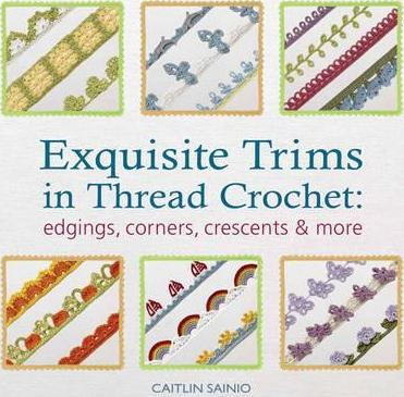 Exquisite Trims in Thread Crochet