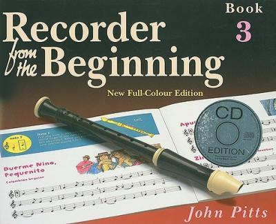 Recorder from the Beginning - Book 3 : Full Color Edition