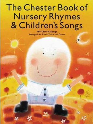 Chester Book of Nursery Rhymes & Children's Songs Cover Image