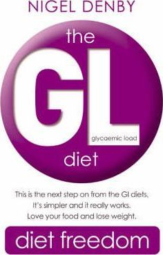 The GL Diet : (Glycaemic Load)