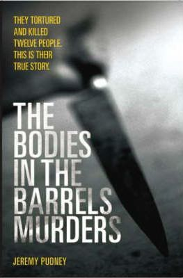 The Bodies in Barrels Murders Cover Image