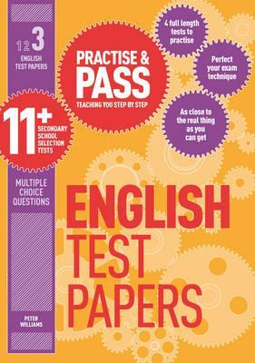 Practise & Pass 11+ Level Three: English Practice Test Papers: Level