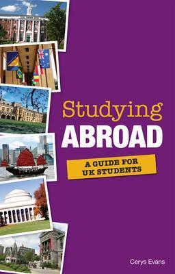 Studying Abroad 2014: A Guide to University Options Overseas for UK Students