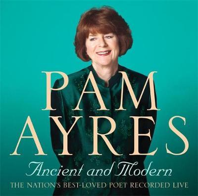 Pam Ayres - Ancient and Modern