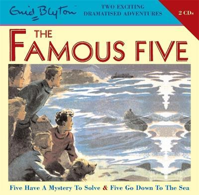 Famous Five: Five Have a Mystery to Solve & Five Go Down to the Sea