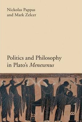 Politics and Philosophy in Plato's Menexenus