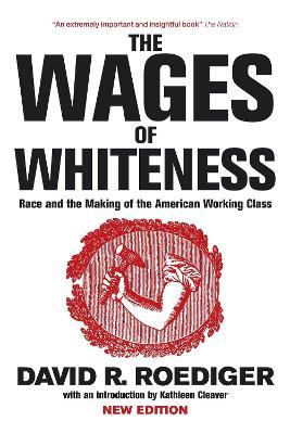 The Wages of Whiteness Cover Image