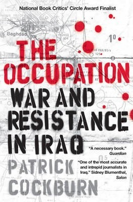 The Occupation : War and Resistance in Iraq