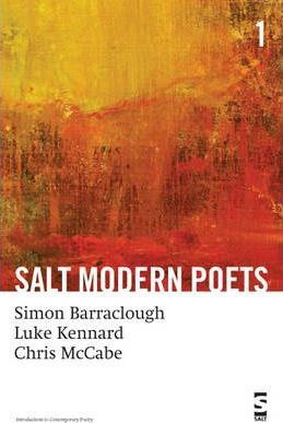 Salt Modern Poets: Barraclough, Kennard, McCabe