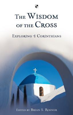 The Wisdom of the Cross Cover Image