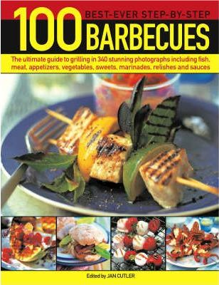 100 Best-ever Step-by-step Barbecues