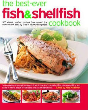 The Fish and Seafood Cookbook