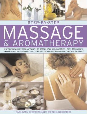 Step-by-step Massage and Aromatherapy Cover Image