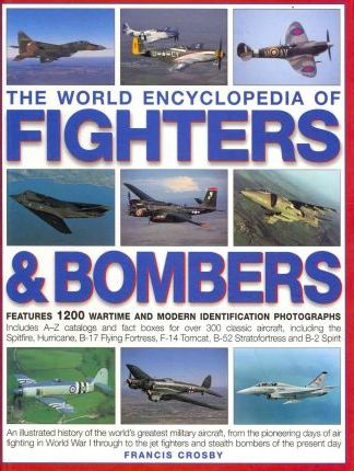 World Encyclopedia of Fighters and Bombers Cover Image