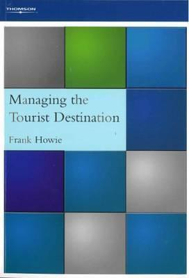 Managing the Tourist Destination