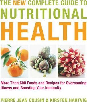 New Complete Guide to Nutritional Health