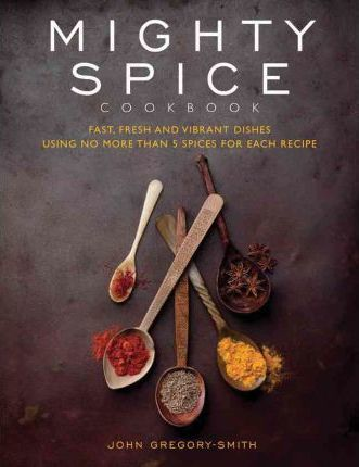 Mighty Spice Cookbook