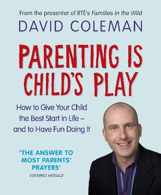Parenting is Child's Play Cover Image