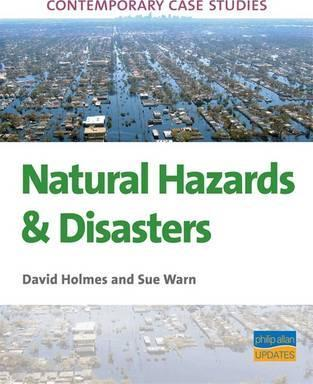 AS A2 Geography Contemporary Case Studies Natural Hazards Disasters